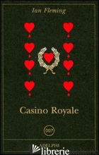 CASINO ROYALE - FLEMING IAN; CODIGNOLA M. (CUR.)