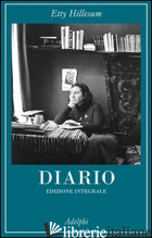 DIARIO 1941-1942. EDIZ. INTEGRALE - HILLESUM ETTY; GAARLANDT J. G. (CUR.)