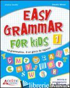 EASY GRAMMAR FOR KIDS. LEVEL 1. MATERIALI PER IL DOCENTE. PER LA SCUOLA ELEMENTA - JACOBS J.; MINIATI D.