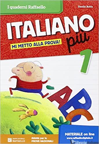 ITALIANO PIU'. PER LA SCUOLA ELEMENTARE - BARTOLUCCI TIZIANA