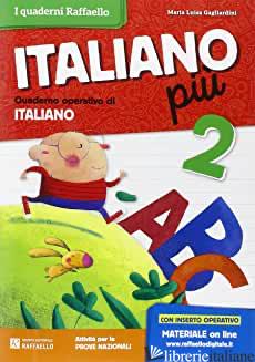 ITALIANO PIU'. PER LA SCUOLA ELEMENTARE. VOL. 2 - BARTOLUCCI TIZIANA