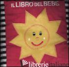 LIBRO DEL BEBE'. EDIZ. ILLUSTRATA (IL) - FERRI FRANCESCA
