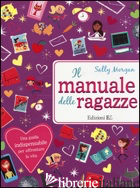 MANUALE DELLE RAGAZZE (IL) - MORGAN SALLY