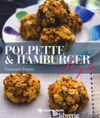POLPETTE & HAMBURGER STYLE - PATRINI EMANUELE
