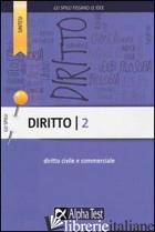 DIRITTO. VOL. 2: DIRITTO CIVILE E COMMERCIALE - CACCIOTTI SILVIA