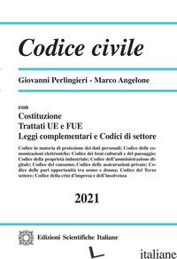 CODICE CIVILE - PERLINGIERI GIOVANNI; ANGELONE MARCO