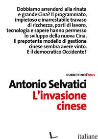 INVASIONE CINESE (L') - SELVATICI ANTONIO