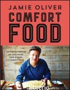 COMFORT FOOD. EDIZ. ILLUSTRATA - OLIVER JAMIE
