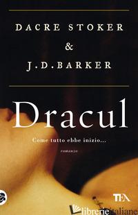 DRACUL - STOKER DACRE; BARKER J. D.