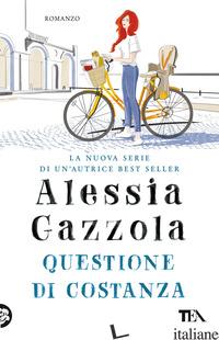 QUESTIONE DI COSTANZA - GAZZOLA ALESSIA
