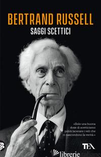 SAGGI SCETTICI - RUSSELL BERTRAND