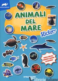 ANIMAL DEL MARE. STICKERS. EDIZ. A COLORI -