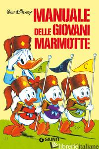 MANUALE DELLE GIOVANI MARMOTTE (IL) - GRAN MOGOL