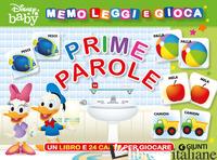 PRIME PAROLE. MEMO LEGGI E GIOCA. EDIZ. A COLORI. CON 24 CARTE - AA.VV.