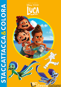 LUCA. STACCATTACCA & COLORA. CON ADESIVI. EDIZ. A COLORI - AA.VV.