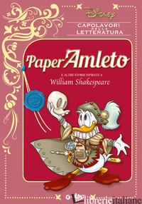 PAPERAMLETO E ALTRE STORIE ISPIRATE A WILLIAM SHAKESPEARE - AA.VV.