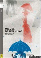 NIEBLA. CON CD AUDIO. CON ESPANSIONE ONLINE - UNAMUNO MIGUEL DE