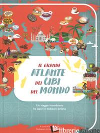 GRANDE ATLANTE DEI CIBI DEL MONDO (IL) - GALLO G. (CUR.)