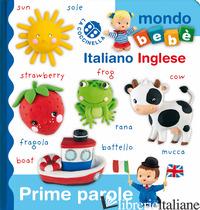 PRIME PAROLE ITALIANO INGLESE. EDIZ. A COLORI - BEAUMONT EMILIE; BELINEAU NATHALIE