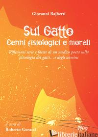 SUL GATTO. CENNI FISIOLOGICI E MORALI - GORACCI R. (CUR.)