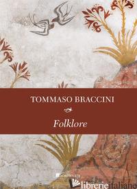 FOLKLORE - BRACCINI TOMMASO