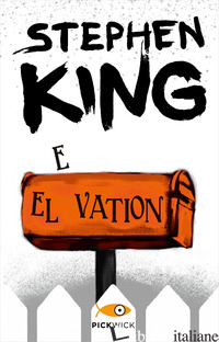ELEVATION. EDIZ. ITALIANA - KING STEPHEN