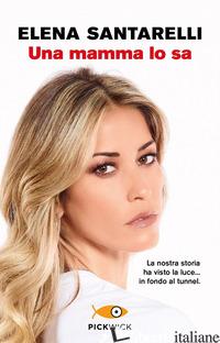 MAMMA LO SA (UNA) - SANTARELLI ELENA