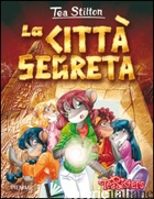 CITTA' SEGRETA. EDIZ. ILLUSTRATA (LA) - STILTON TEA