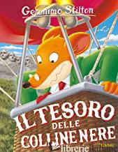 TESORO DELLE COLLINE NERE (IL) - STILTON GERONIMO