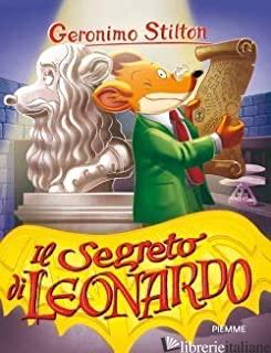 SEGRETO DI LEONARDO (IL) - STILTON GERONIMO
