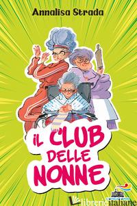 CLUB DELLE NONNE (IL) - STRADA ANNALISA