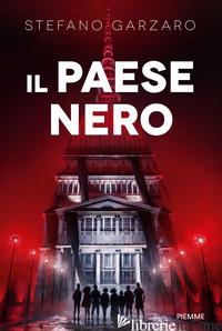 PAESE NERO (IL) - GARZARO STEFANO