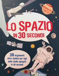 SPAZIO IN 30 SECONDI (LO) - GIFFORD CLIVE