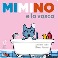 MIMINO E LA VASCA - MARTI MERITXELL