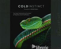 COLD INSTINCT. EDIZ. ILLUSTRATA - KUIJPERS MATTHIJS