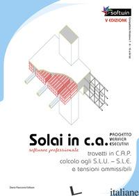 SOLAI IN C.A. SOFTWARE PROFESSIONALE. PROGETTO - VERIFICHE - ESECUTIVI CALCOLO A - SANGINISI MICHELE