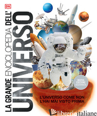 GRANDE ENCICLOPEDIA DELL'UNIVERSO (LA) - AA.VV.
