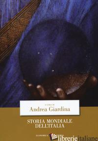 STORIA MONDIALE DELL'ITALIA - GIARDINA A. (CUR.)
