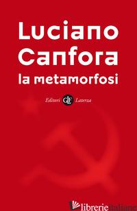 METAMORFOSI (LA) - CANFORA LUCIANO