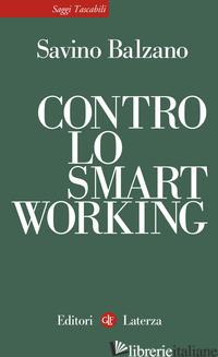 CONTRO LO SMART WORKING - BALZANO SAVINO