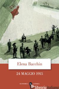 24 MAGGIO 1915 - BACCHIN ELENA