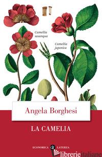 CAMELIA (LA) - BORGHESI ANGELA