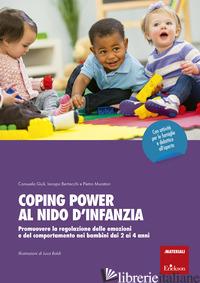 COPING POWER AL NIDO D'INFANZIA. PROMUOVERE LA REGOLAZIONE DELLE EMOZIONI E DEL  - GIULI CONSUELO; BERTACCHI IACOPO; MURATORI PIETRO