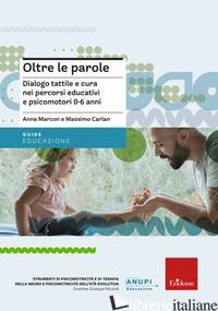 OLTRE LE PAROLE - MARCONI ANNA; MARCONI MASSIMO