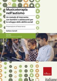 MUSICOTERAPIA NELL'AUTISMO - CAINELLI STEFANO