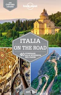 ITALIA ON THE ROAD. 40 ITINERARI ALLA SCOPERTA DEL PAESE. CON CARTINA - GARWOOD DUNCAN; HARDY PAULA