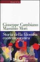 STORIA DELLA FILOSOFIA CONTEMPORANEA - CAMBIANO GIUSEPPE; MORI MASSIMO
