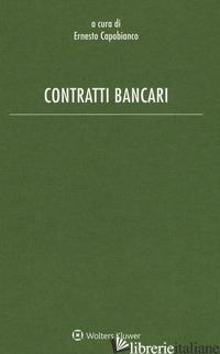 CONTRATTI BANCARI - CAPOBIANCO E. (CUR.)