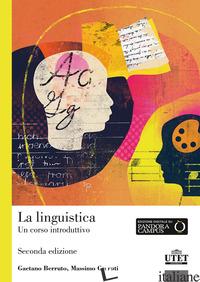 LINGUISTICA. UN CORSO INTRODUTTIVO (LA) - BERRUTO GAETANO; CERRUTI MASSIMO
