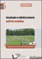 AUXOLOGIA E ATTIVITA' MOTORIA NELL'ETA' EVOLUTIVA. ESPERIENZA E RICERCA NELLA SC - SDRINGOLA FILIPPO